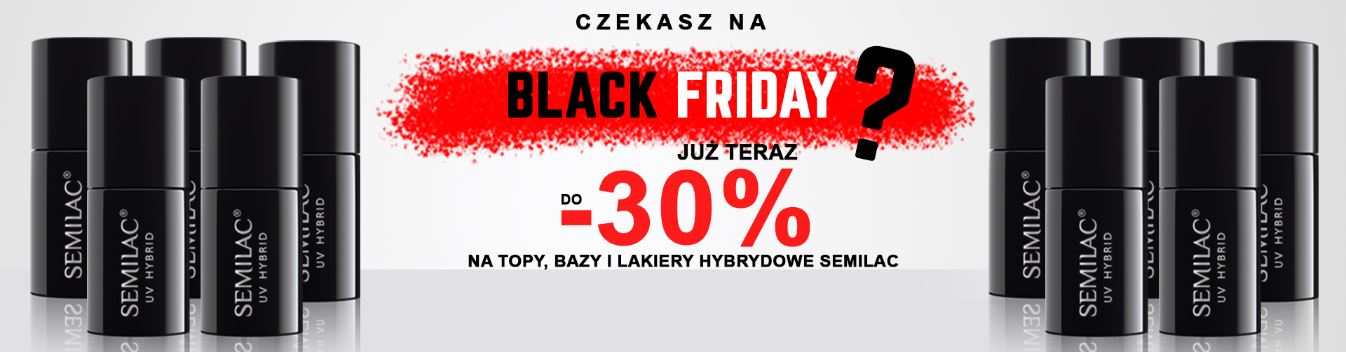 Semilac BLACK FRIDAY -30%